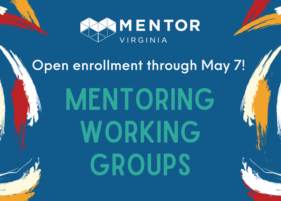 Mentoring Working Groups: Now Enrolling New Members