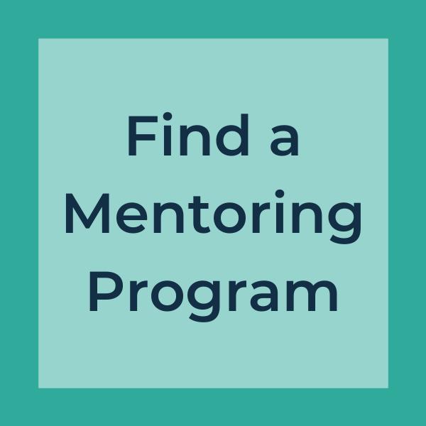 find a mentoring program