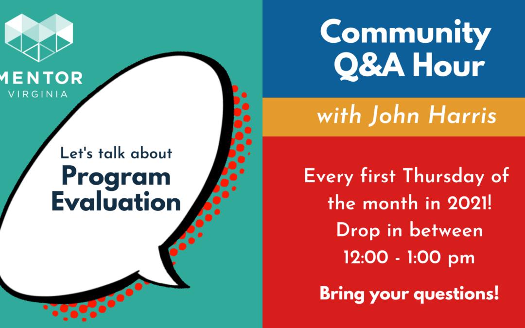Community Q&A Hour: Program Evaluation