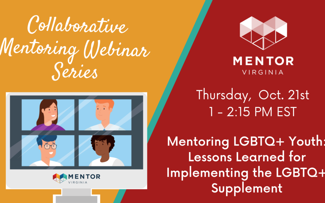 Mentoring LGBTQ+ Youth: Lessons Learned for Implementing the LGBTQ+ Supplement